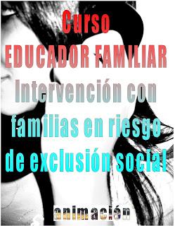 curso educacion familiar intervencion familias en riesgo